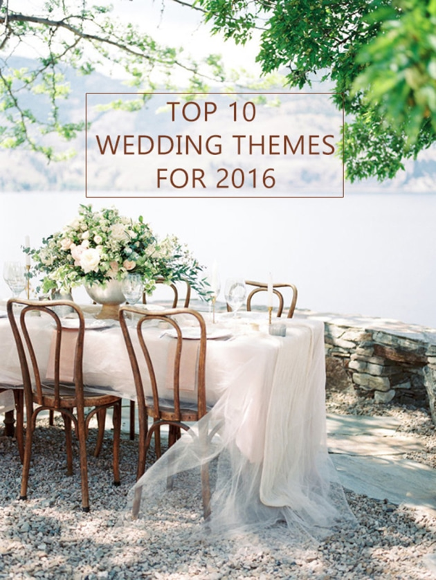 top-10-wedding-theme-ideas-for-2016-wedding-trends-630x838